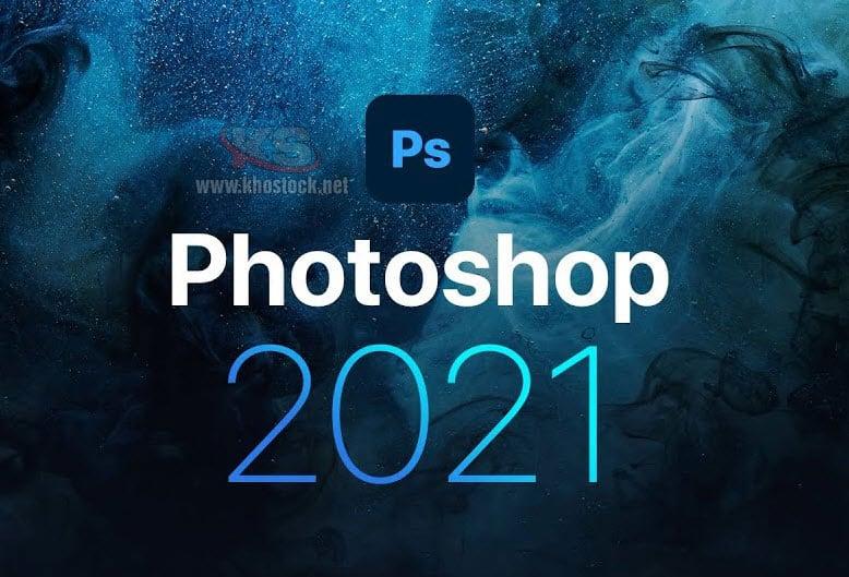 Adobe Photoshop 2021 với 10 tính năng mới đáng chú ý